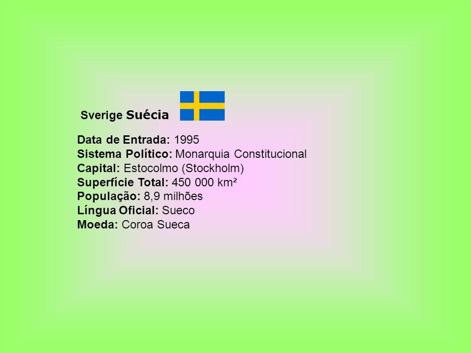 Sverige Suécia Data de Entrada: 1995 Sistema Político: Monarquia Constitucional Capital: Estocolmo (Stockholm) Superfície Total: 450 000 km² População