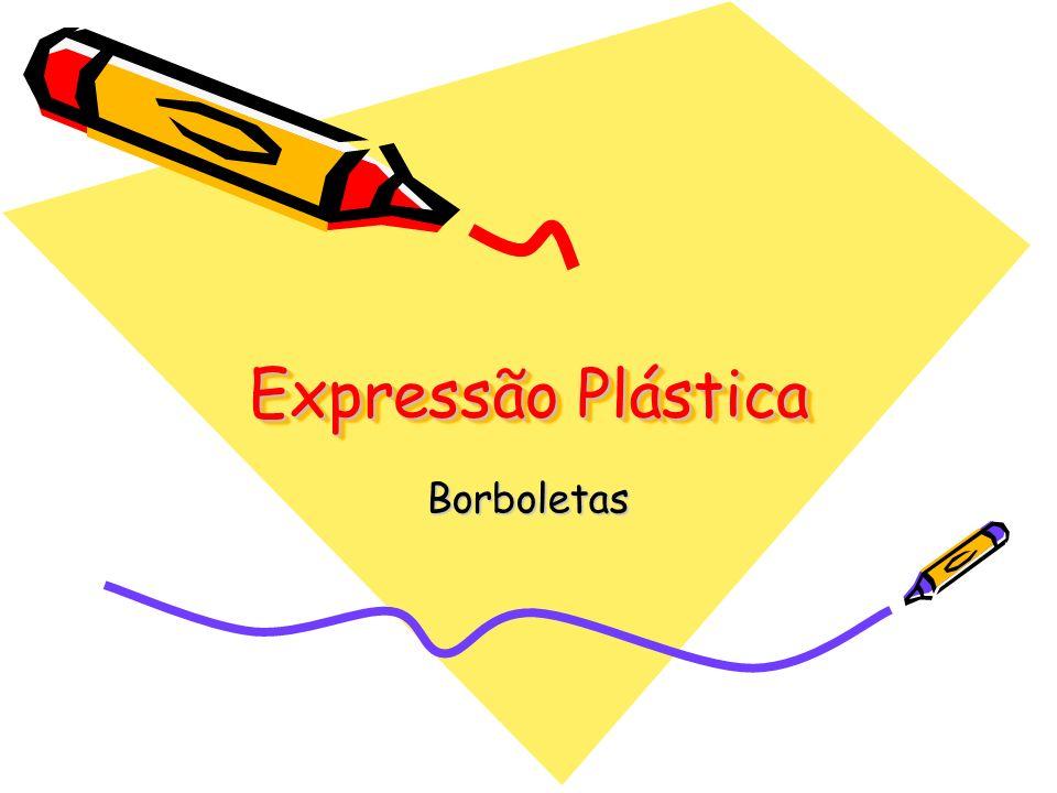 Expressão Plástica Borboletas