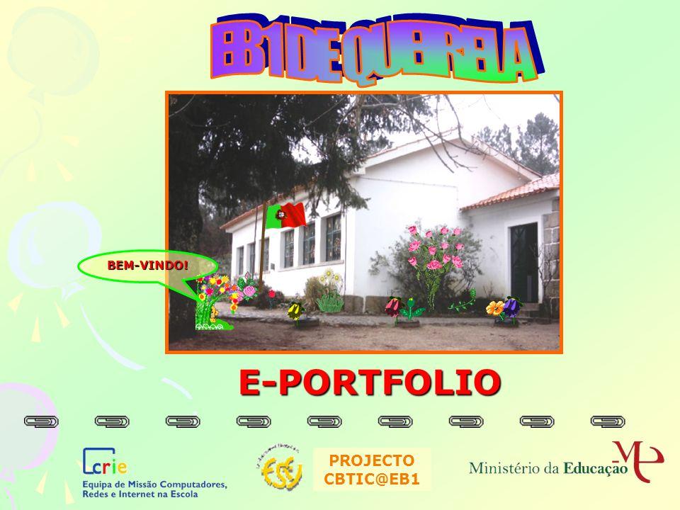 E-PORTFOLIO PROJECTO CBTIC@EB1 BEM-VINDO!