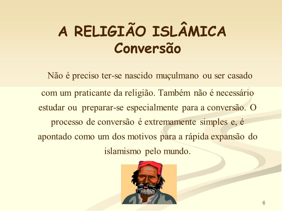 5 A RELIGIÃO ISLÂMICA Profeta Maomé Maomé nasceu em Meca, no ano de 570.