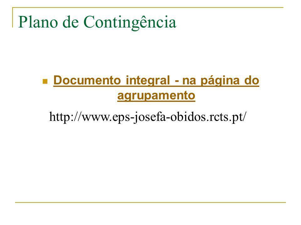 Plano de Contingência Documento integral - na página do agrupamento Documento integral - na página do agrupamento http://www.eps-josefa-obidos.rcts.pt