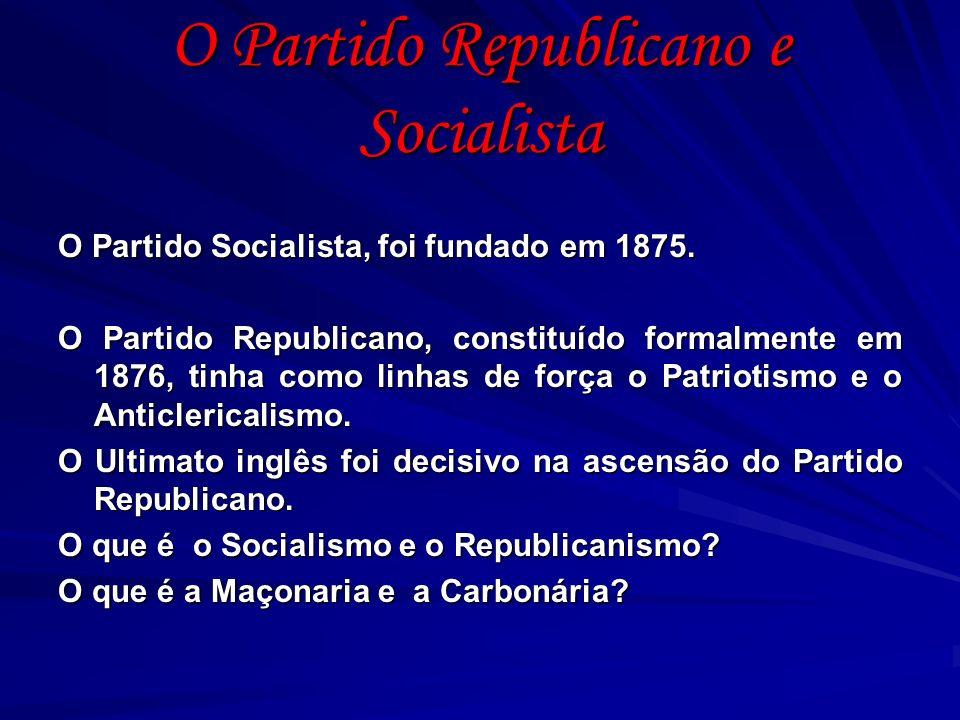 A Revolução Republicana D.Carlos, em 1907, dissolve o Partido Republicano e o Partido Socialista.