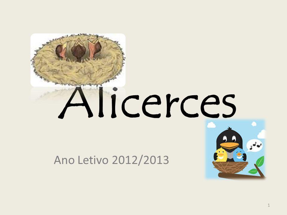Alicerces Ano Letivo 2012/2013 1