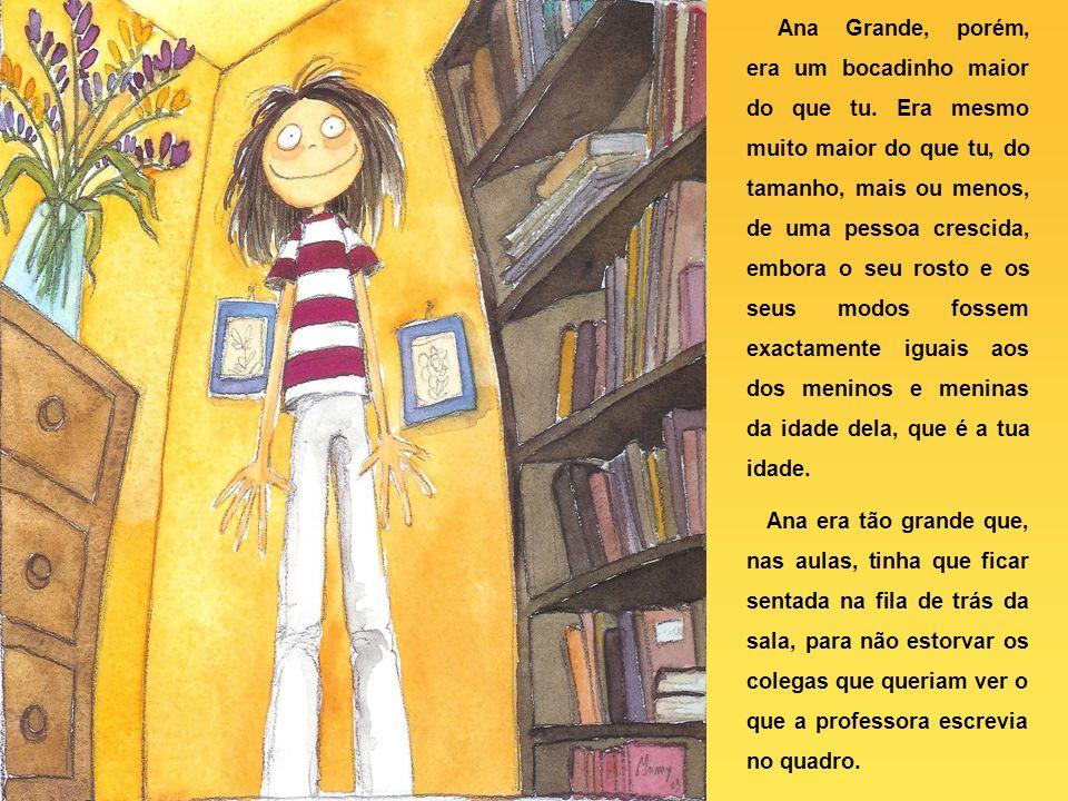 Ana Grande era uma menina que talvez tivesse a tua idade.