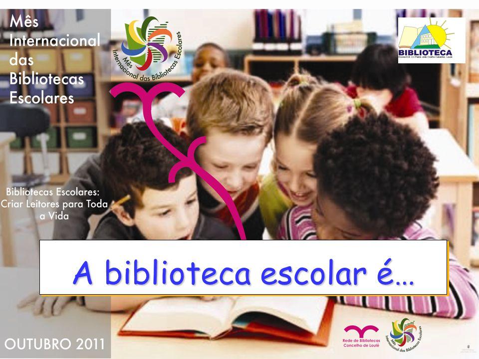 Para mim a biblioteca é o cérebro da escola, pois há toda a informação e coisas interessantes.