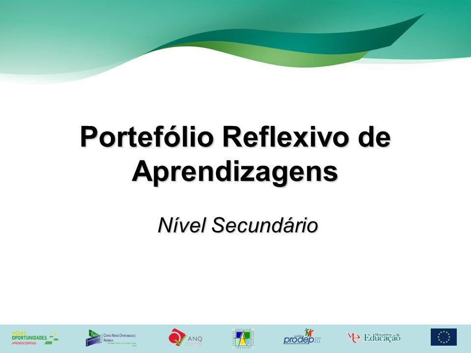 Portefólio Reflexivo de Aprendizagens Nível Secundário