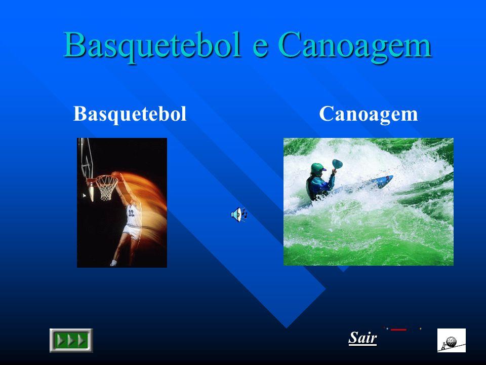 Basquetebol e Canoagem BasquetebolCanoagem Sair