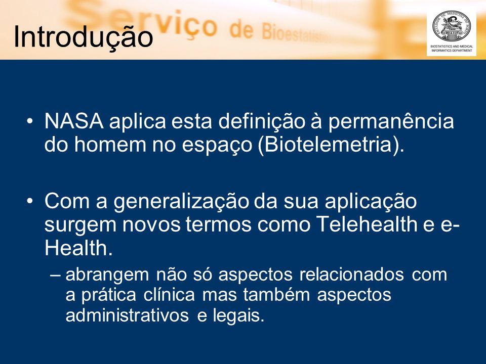 Telemedicina Vamos adoptar a definição : O conjunto de serviços clínicos e educacionais que realizados remotamente e que visam a melhoria e eficiência da prestação de cuidados de saúde.