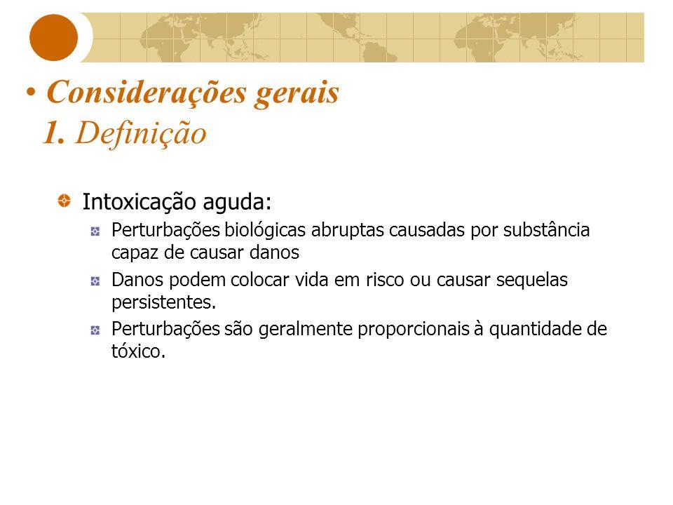 Considerações gerais 2.