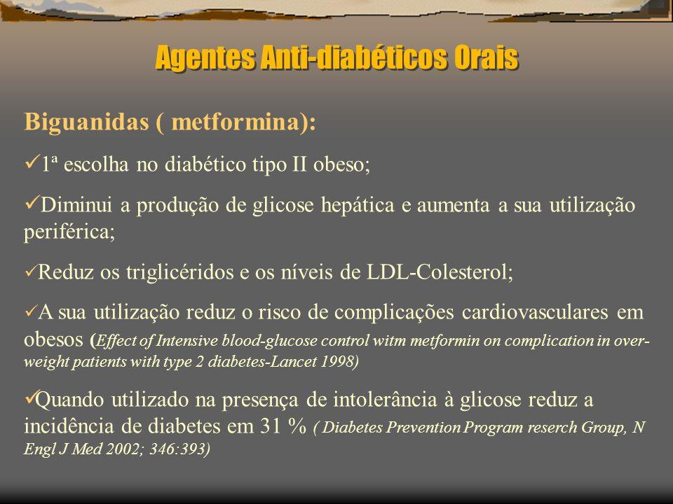 Libertadores de insulina Repaglinida, nateglinida (derivado do AA D – fenilalanina) Aumento da libertação de insulina (optimização da fase de secrecção precoe da insulina) 2.2 episodios de hipoglicemia Discreto aumento ponderal Metabolismo hepatico