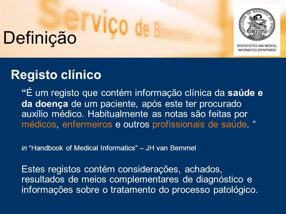 Definição Registo clínico É um registo que contém informação clínica da saúde e da doença de um paciente, após este ter procurado auxílio médico. Habi