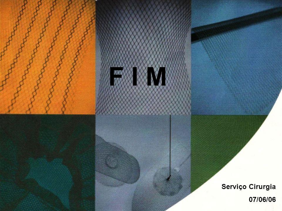 F I M Serviço Cirurgia 07/06/06