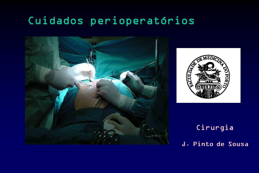 J. Pinto de Sousa Cuidados perioperatórios Cirurgia