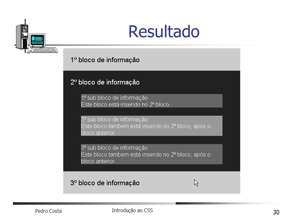 Pedro Costa Introdução ao CSS 30 Resultado