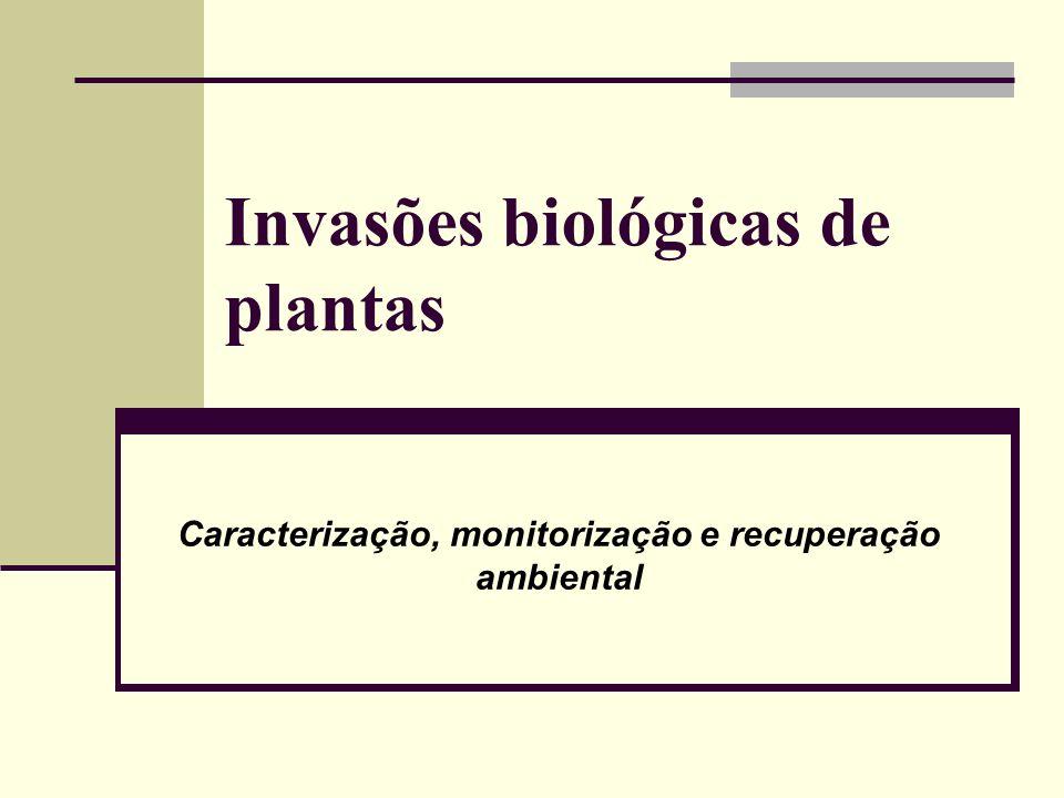 As invasões biológicas são neste momento um problema global que ameaça as fronteiras naturais dos diferentes biomas.