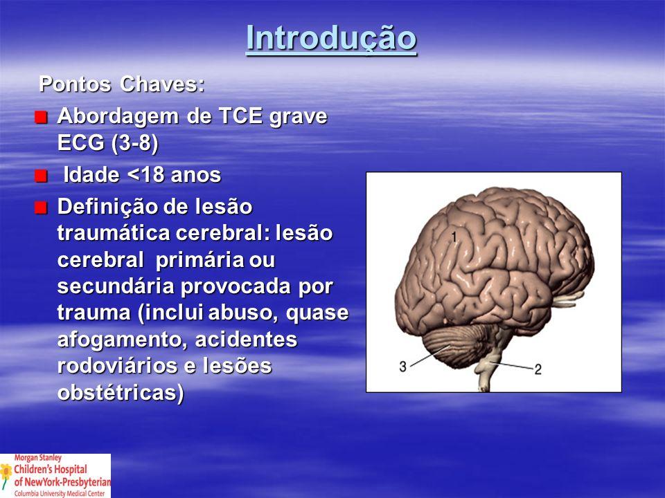Centro de Trauma Pediátrico (CTP) Melhora a sobrevida se TCE for tratado em CPT ou em centros de adultos com experiência pediátrica (Classe 3) Transporte directo para um CTP aumenta a sobrevida (Classe 2)