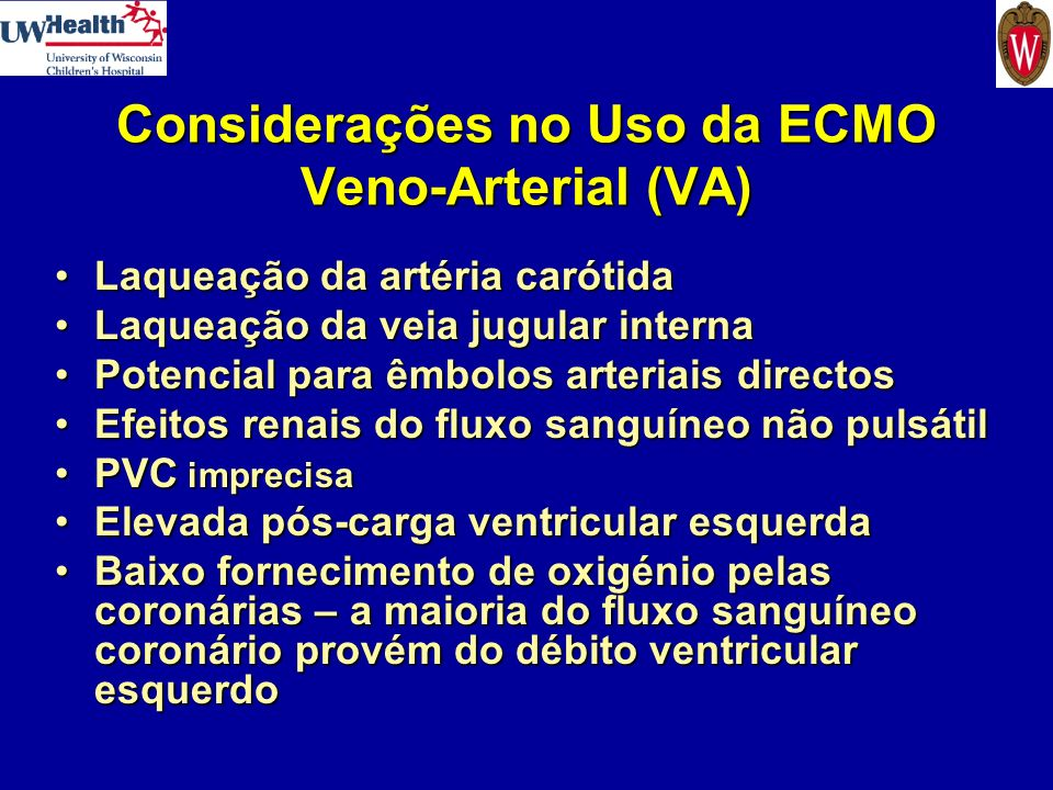 Considerações no Uso da ECMO Veno-Arterial (VA) Laqueação da artéria carótidaLaqueação da artéria carótida Laqueação da veia jugular internaLaqueação