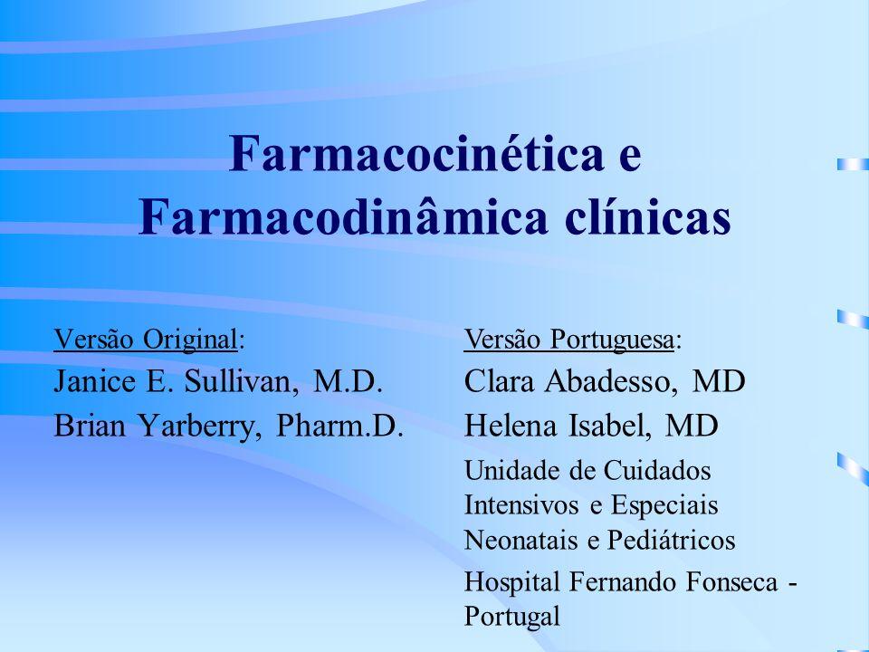 Farmacocinética e Farmacodinâmica clínicas Versão Original: Janice E.