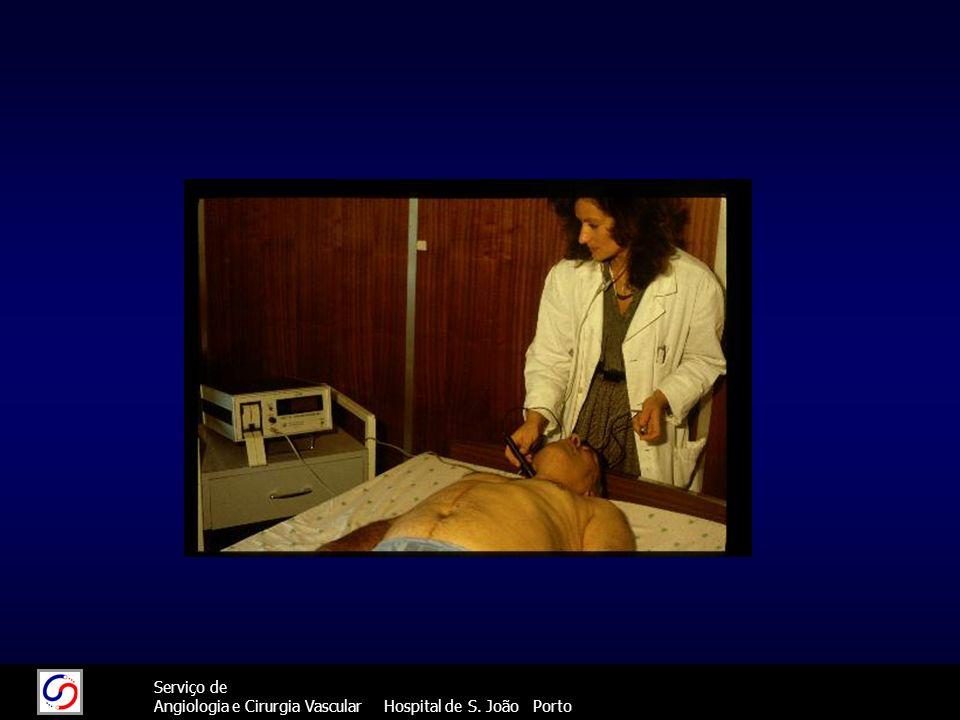 41 Serviço de Angiologia e Cirurgia Vascular Hospital de S. João Porto