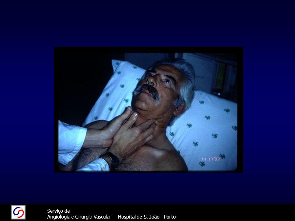 72 Serviço de Angiologia e Cirurgia Vascular Hospital de S. João Porto