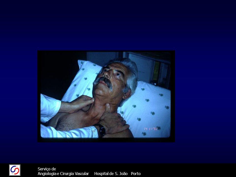 74 Serviço de Angiologia e Cirurgia Vascular Hospital de S. João Porto