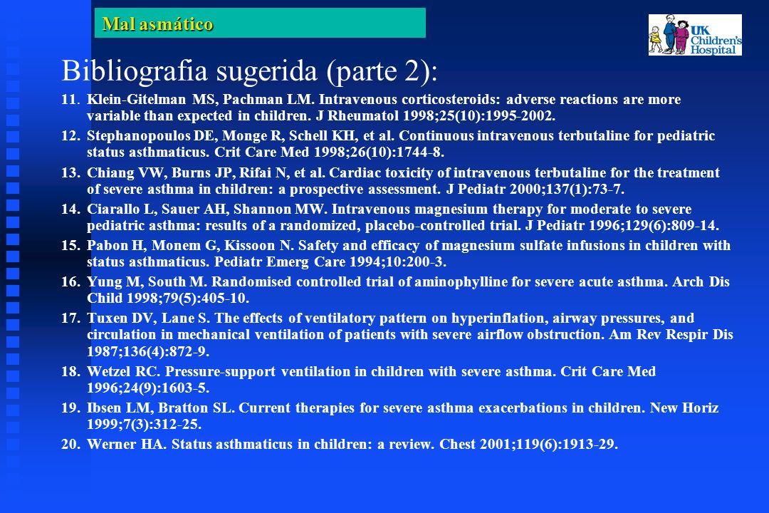 Mal asmático Bibliografia sugerida (parte 2): 11. Klein-Gitelman MS, Pachman LM.
