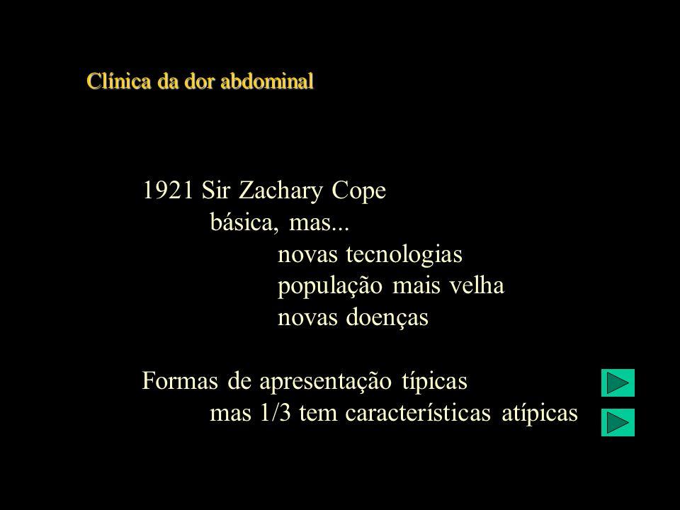 Clínica da dor abdominal Clínica da dor abdominal História clínica modo de início duração frequência carácter localização cronologia irradiação intensidade factores de alívio ou de agravamento