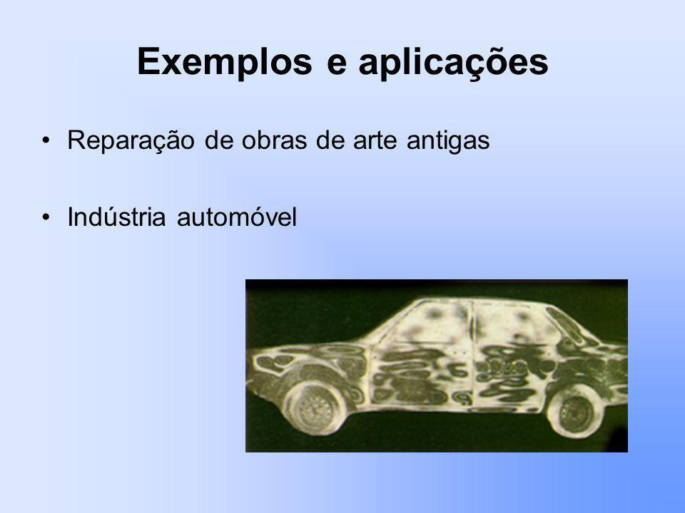 Exemplos e aplicações Reparação de obras de arte antigas Indústria automóvel