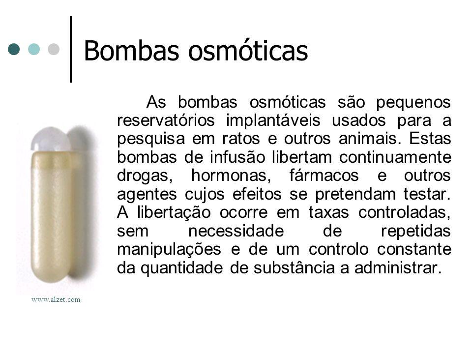 Bombas osmóticas As bombas osmóticas são pequenos reservatórios implantáveis usados para a pesquisa em ratos e outros animais. Estas bombas de infusão