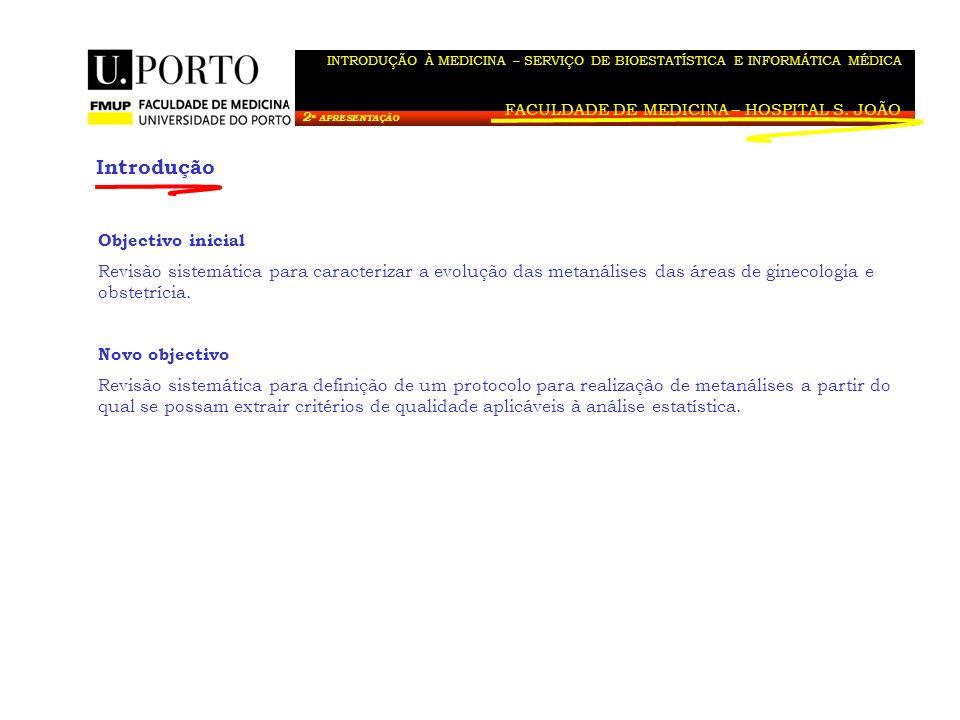 Métodos FACULDADE DE MEDICINA – HOSPITAL S.