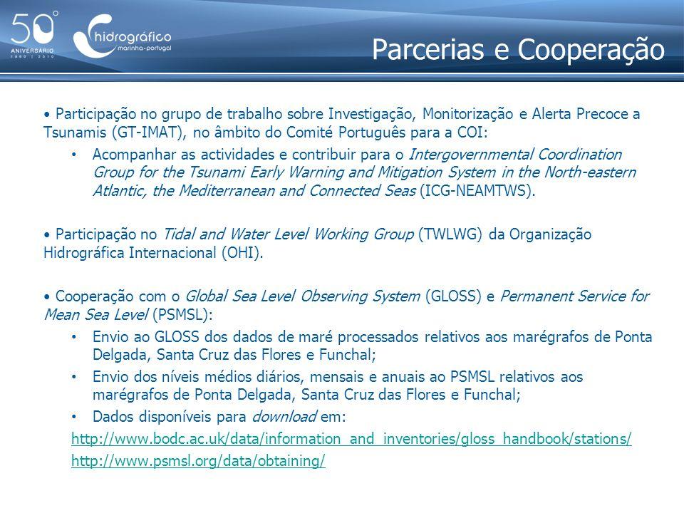 Parcerias e Cooperação Participação no grupo de trabalho sobre Investigação, Monitorização e Alerta Precoce a Tsunamis (GT-IMAT), no âmbito do Comité