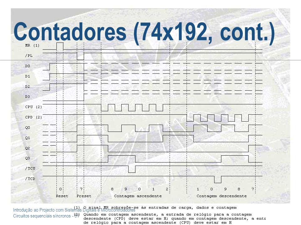 Introdução ao Projecto com Sistemas Digitais e Microcontroladores Circuitos sequenciais síncronos - 51 Contadores (74x192, cont.)