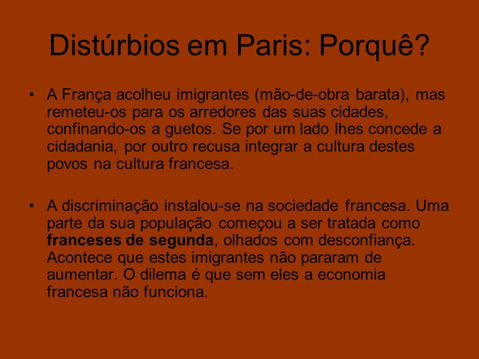 Distúrbios em Paris: Porquê? A França acolheu imigrantes (mão-de-obra barata), mas remeteu-os para os arredores das suas cidades, confinando-os a guet