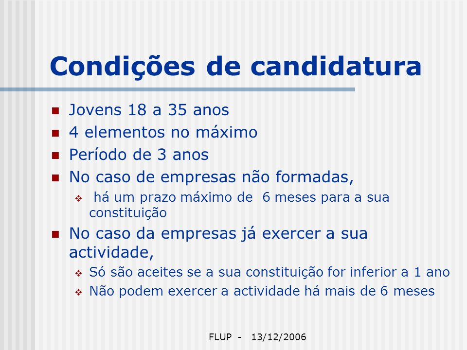 FLUP - 13/12/2006 Ninho de Empresas do Porto 14 Gabinetes