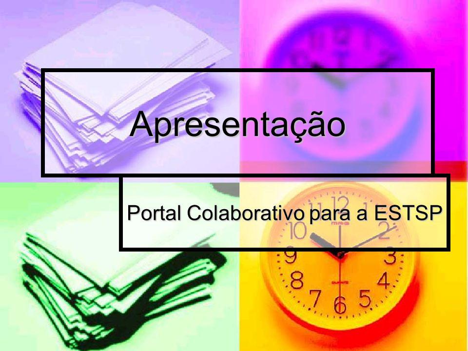Apresentação Portal Colaborativo para a ESTSP