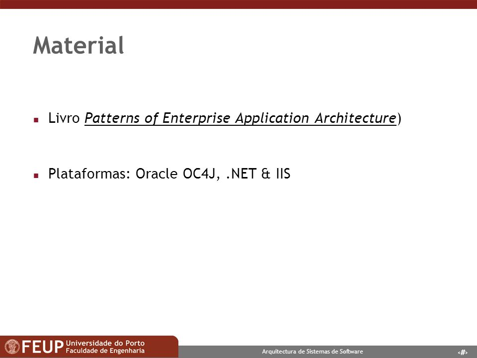 9 Arquitectura de Sistemas de Software Material n Livro Patterns of Enterprise Application Architecture)Patterns of Enterprise Application Architectur