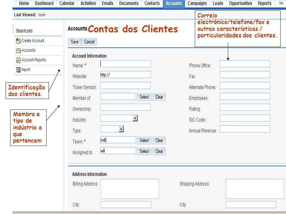 Identificação dos clientes. Membro e tipo de indústria a que pertencem Correio electrónico/telefone/fax e outras características / particularidades do