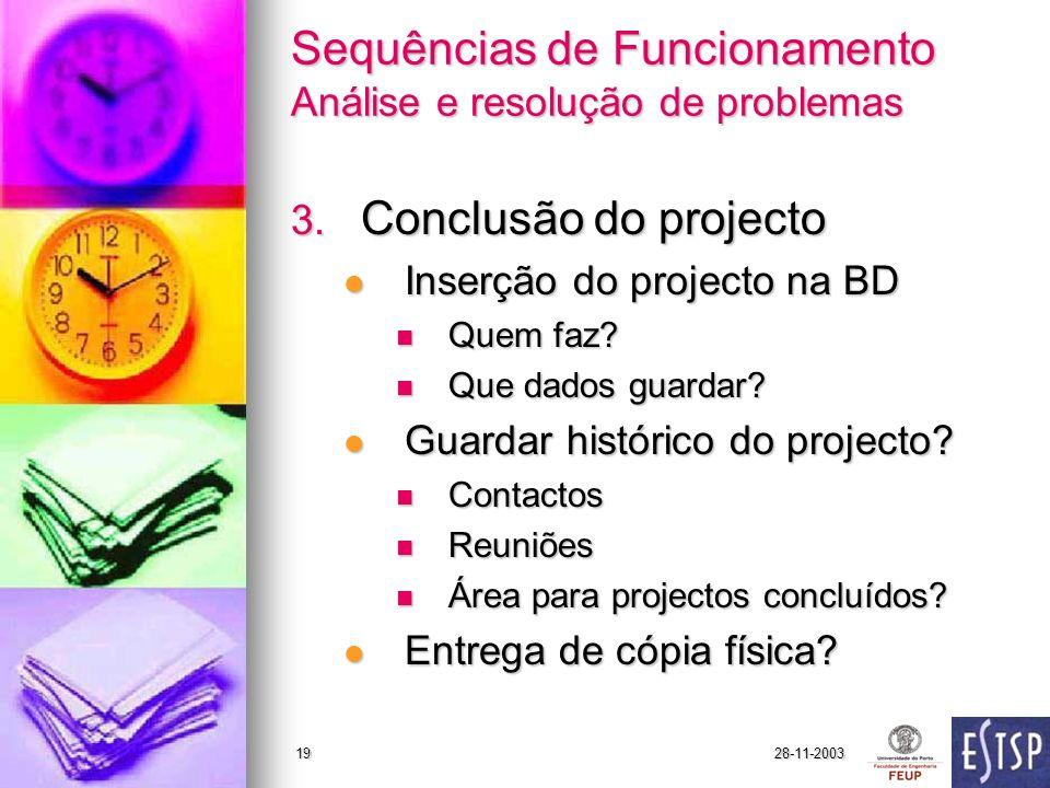 28-11-200319 Sequências de Funcionamento Análise e resolução de problemas 3.
