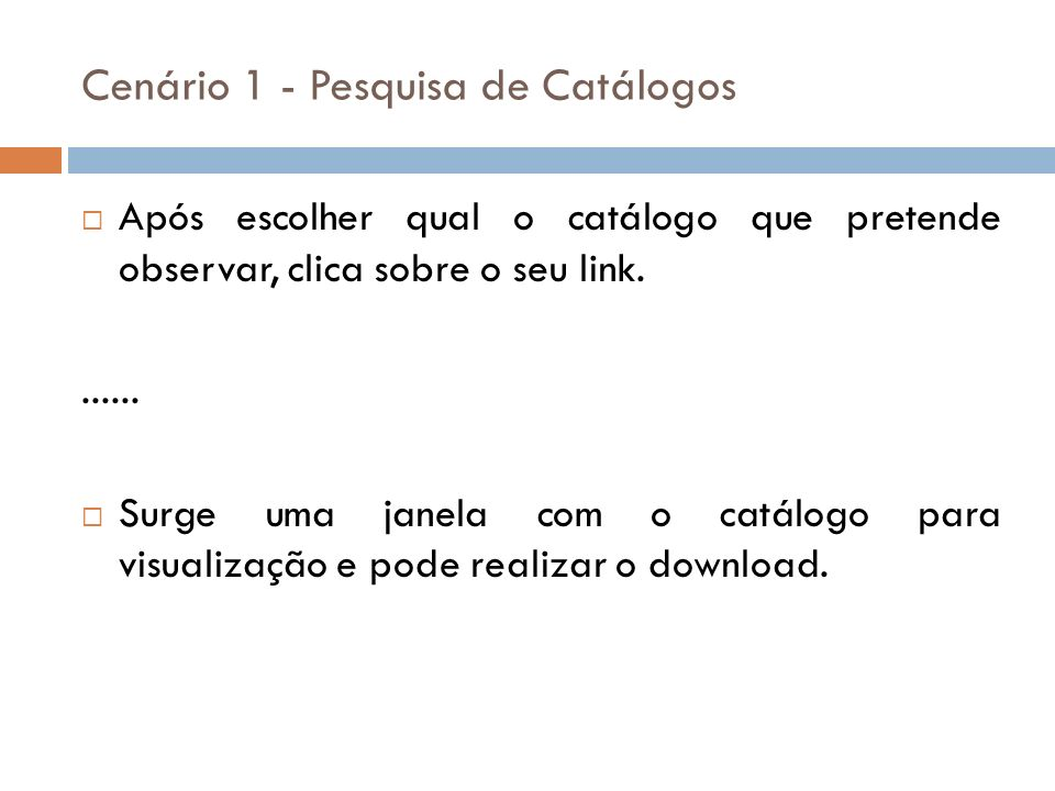 Após escolher qual o catálogo que pretende observar, clica sobre o seu link....... Surge uma janela com o catálogo para visualização e pode realizar o