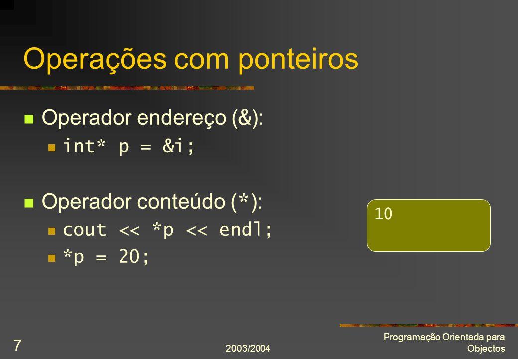 2003/2004 Programação Orientada para Objectos 18 Matrizes como argumento (I) int soma(int const m[], int n) { int soma = 0; for(int i = 0; i != n; ++i) soma += m[i]; return soma; } int main() { int matriz[] = {2, 4, 6, 8}; cout << soma(matriz, 4) << endl; }