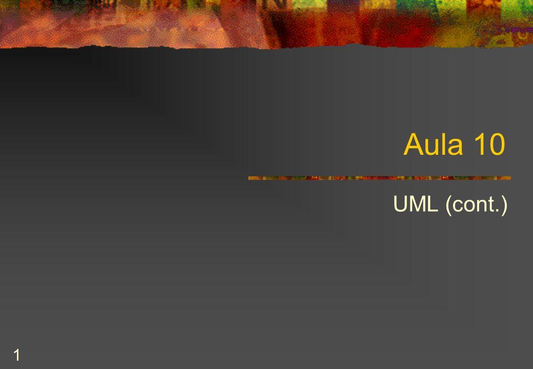 1 Aula 10 UML (cont.)