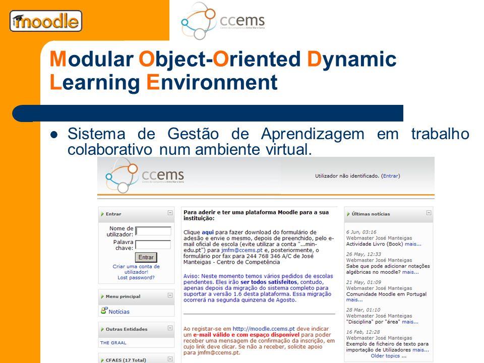 Modular Object-Oriented Dynamic Learning Environment Sistema de Gestão de Aprendizagem em trabalho colaborativo num ambiente virtual.