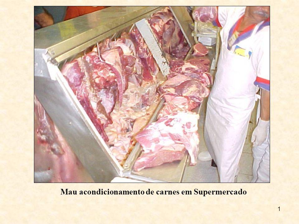 1 Mau acondicionamento de carnes em Supermercado