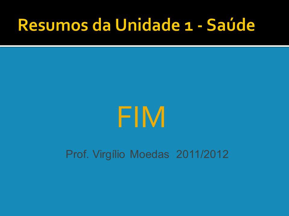 FIM Prof. Virgílio Moedas 2011/2012