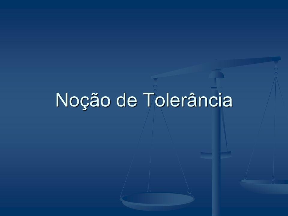 Noção de Tolerância