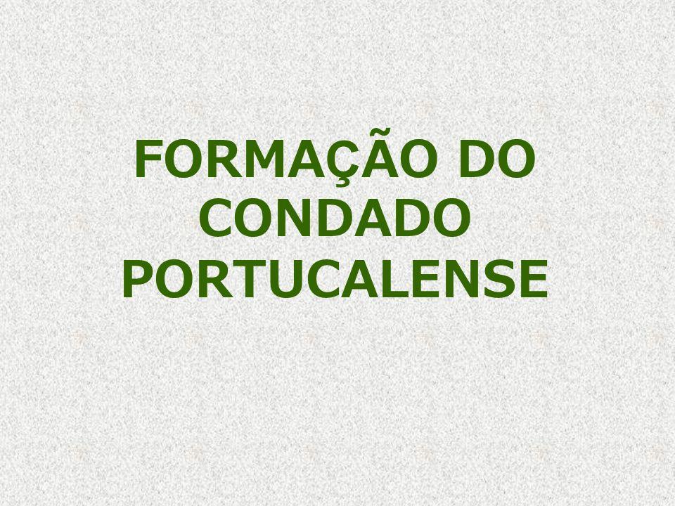 FORMAÇÃO DO CONDADO PORTUCALENSE