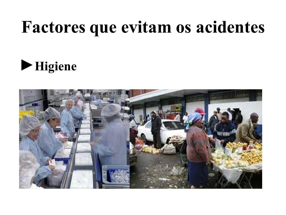 Factores que evitam os acidentes Higiene