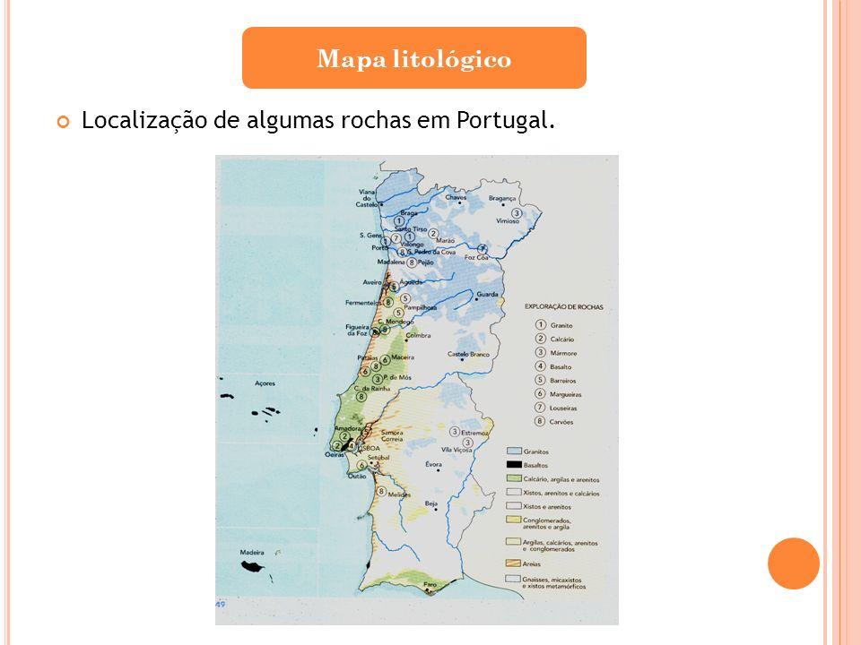 Localização de algumas rochas em Portugal. Mapa litológico