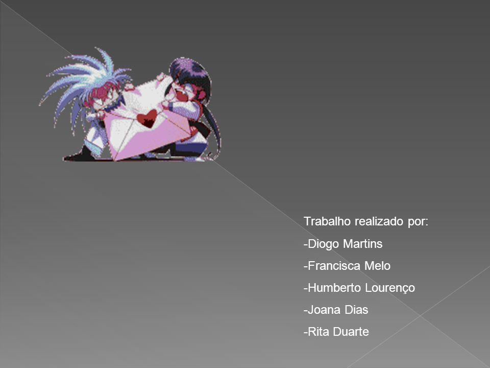 Trabalho realizado por: -Diogo Martins -Francisca Melo -Humberto Lourenço -Joana Dias -Rita Duarte