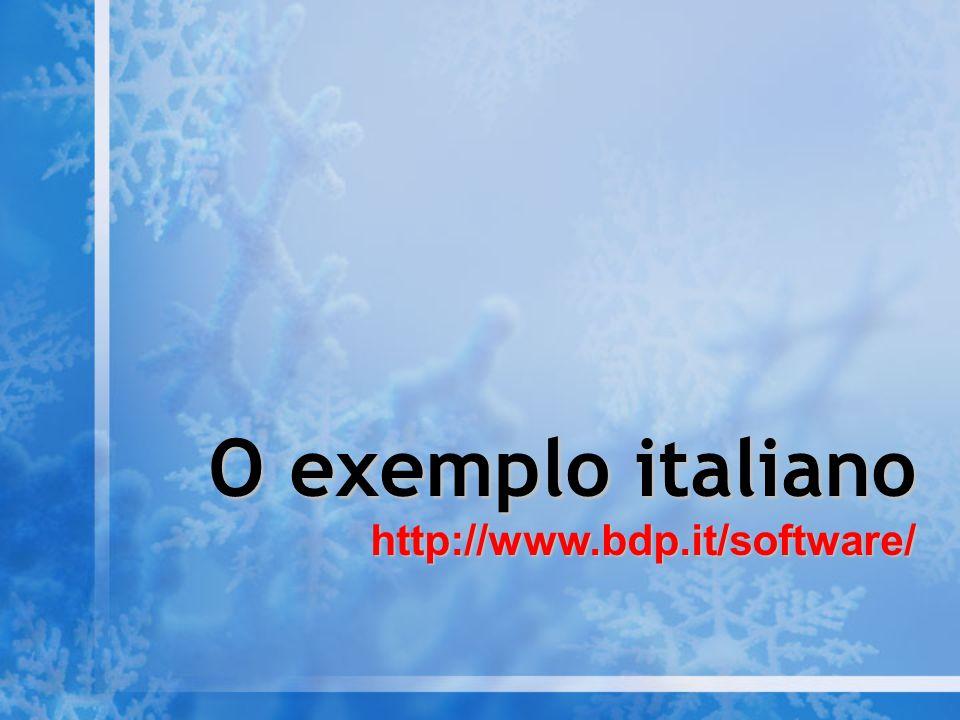 O exemplo italiano O exemplo italianohttp://www.bdp.it/software/